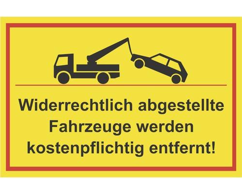 Panneau «Les véhicules garés sur des emplacements interdits seront enlevés par la fourrière!» 300x200mm-0