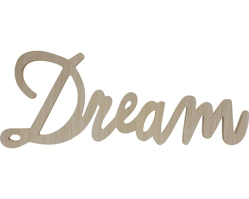 Inscription Dream en bois 76x29 cm