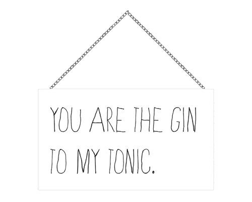 Panneau en bois avec chaîne You are the Gin 23x13 cm