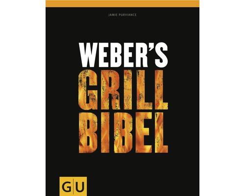 Livre de recettes barbecue Weber's Grill Bibel (La bible du barbecue de Weber) 320 pages relié